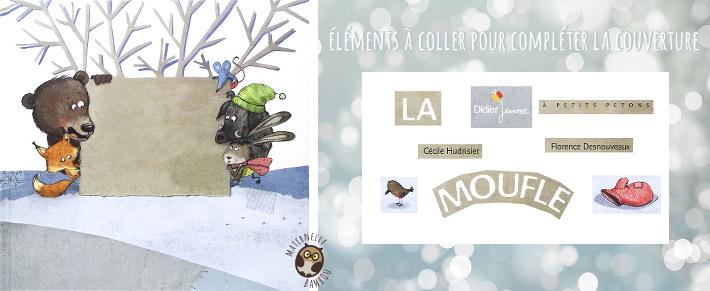 meilleures baskets premier taux artisanat exquis La Moufle de F. Desnouveaux et C. Hudrisier | Maternelle Bambou