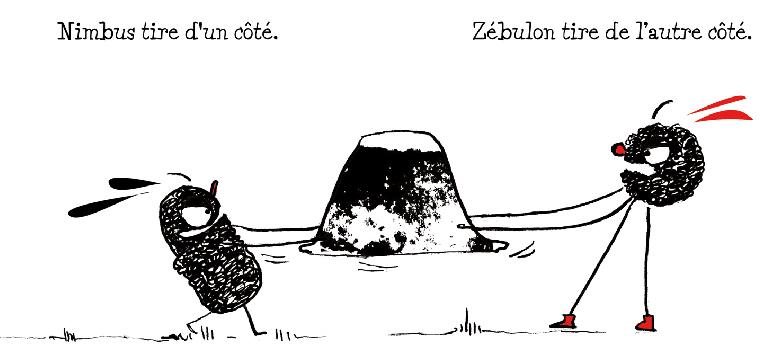 Nimbus tire d'un côté. Zébulon tire de l'autre côté.