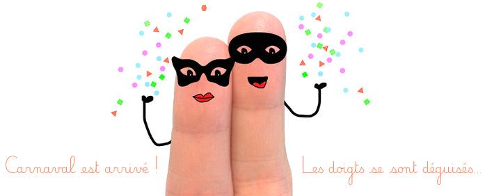 Carnaval est arrivé ! Les doigts se sont déguisés.