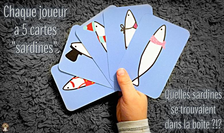 Chaque joueur a 5 cartes sardines. Quelles sardines se trouvaient dans la boîte ?