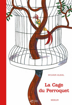 Couverture de l'album la cage du perroquet