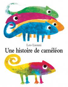 Une histoire de caméléon - Leo Lionni