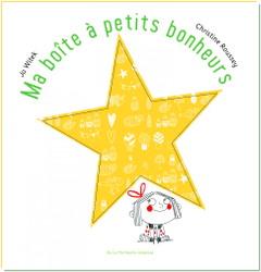 Ma boîte à petits bonheurs de Jo Witek et Christine Roussey