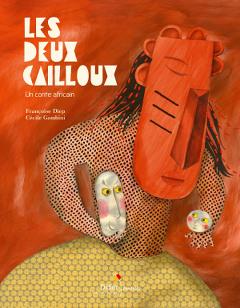 Les Deux Cailloux - Didier Jeunesse