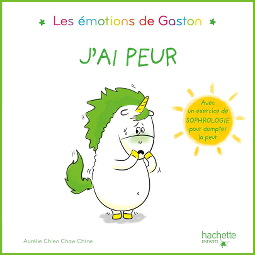 Les émotions de Gaston : J'ai peur