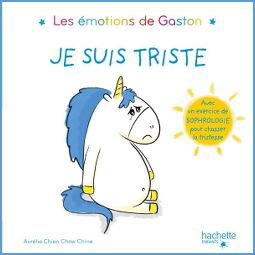 Les émotions de Gaston : Je suis triste