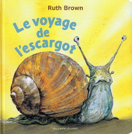 Le voyage de l'escargot - Ruth Brown