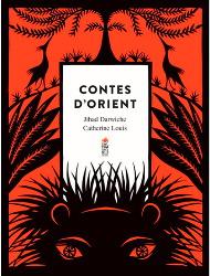 Contes d'Orient - Jihad Darwiche & Catherine Louis