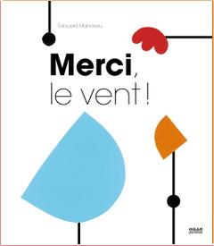 Merci le vent - Edouard Manceau