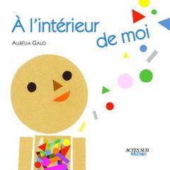 A l'intérieur de moi - Aurélia Gaud