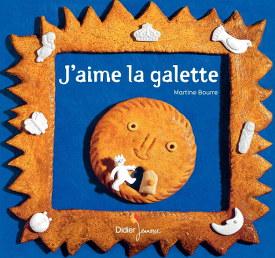 J'aime la galette - Martine Bourre