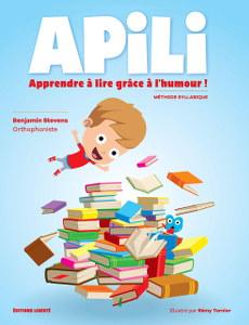 Apili - Apprendre à lire grâce à l'humour ! - Benjamin Stevens