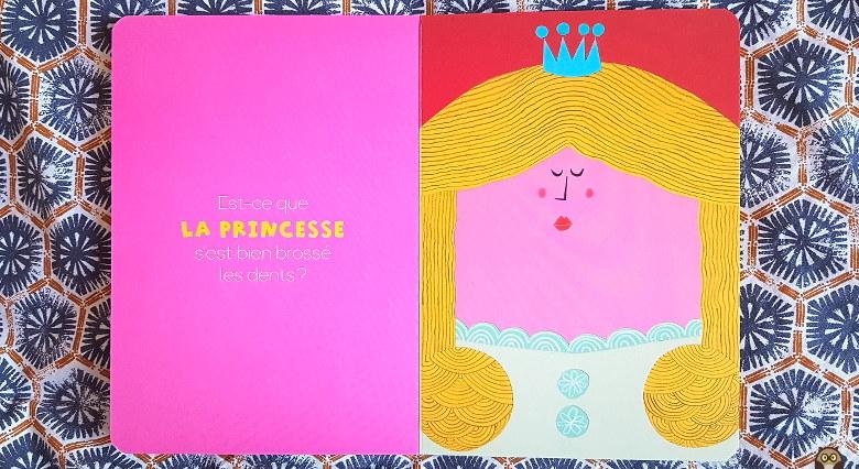 Est-ce que la princesse s'est bien brossé les dents ?