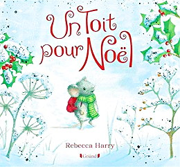 Un Toit pour Noël - Rebecca Harry