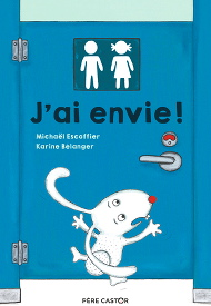 J'ai envie ! - Karine Bélanger & Michaël Escoffier