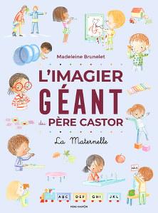 l'imagier géant du Père Castor - La Maternelle