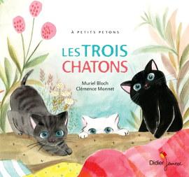 Les trois chatons - Muriel Bloch et Clémence Monnet